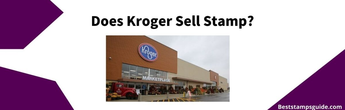 banner for a guide on Kroger that sell stamps