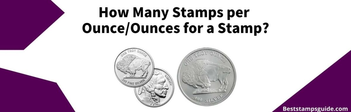 banner for a guide on How many stamps per ounces for a stamp